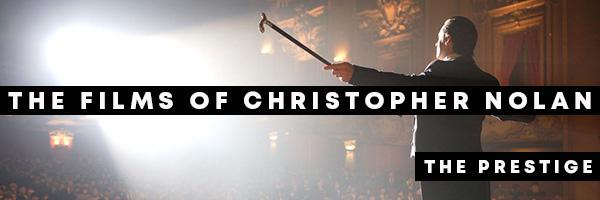 Como O Prestígio 'The Prestige' explica os filmes de Christopher Nolan 1