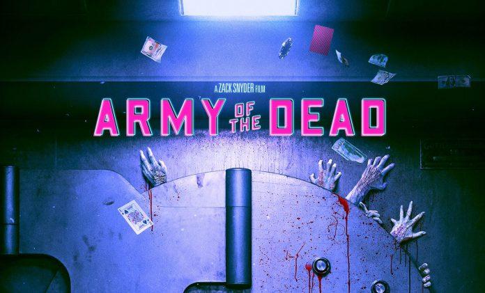 Filme de Zack Snyder sobre zumbis na Netflix 'Army of the Dead' tem data de lançamento e pôster
